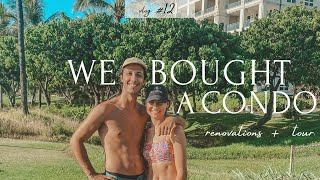 MAUI VLOG #12 - WE BOUGHT A CONDO! - (Before/After Renovations)