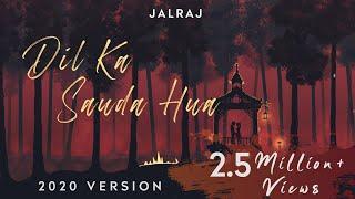 Dil Ka Sauda Hua | JalRaj | Latest Hindi Cover 2020 | Nusrat Fateh Ali Khan