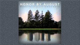 "Honor By August - ""Already Yours"" (Lyric Video)"