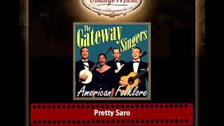 The Gateway Singers – Pretty Saro