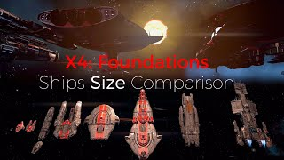 X4: Foundations 2.0 - Ships Size Comparison (with mod battleship included)