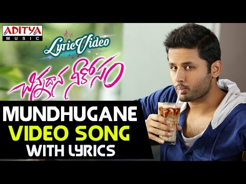 Mundhugaane Video Song With Lyrics II Chinnadana Neekosam Songs II Nithin, Mishti Chakraborty
