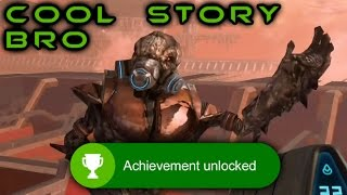 Halo: The Master Chief Collection Achievement: COOL STORY BRO