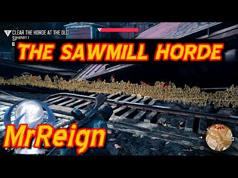 Days Gone - Taking On The Biggest Horde - The Old Sawmill Horde