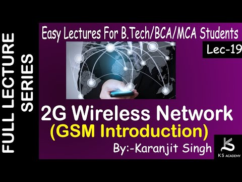 2G Wireless Network GSM Introduction||Btech ||Wireless Communication||Lect 19