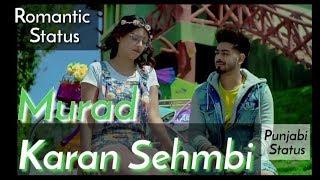 Murad Karan Sehmbi whatsapp Status