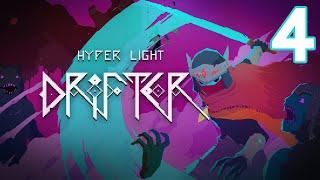 Hyper Light Drifter (PC) - Episode 4 [Detour] | Hyper Light Drifter Gameplay