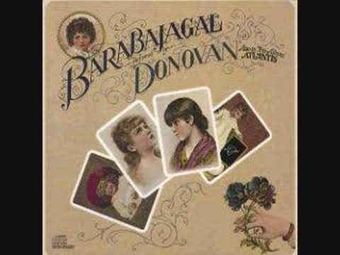 Donovan - Barabajagal (Love is Hot)