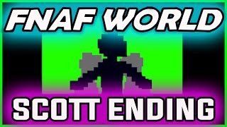 FNAF World ALTERNATE ENDING | Happiest Day End | FNAF World Ending Gameplay