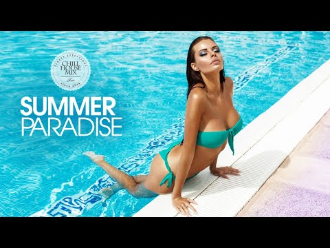Summer Paradise ✭ Best of Deep House Music (Chill Out Mix 2017)
