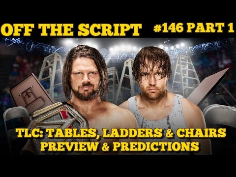 WWE TLC: Tables, Ladders & Chairs 2016 Preview & Predictions - WWE Off The Script #146 Part 1