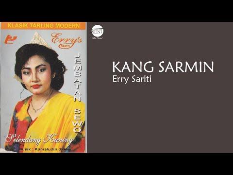 Erni Sariti - Kang Sarmin
