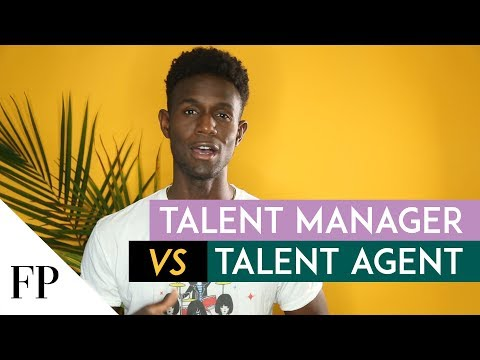 Difference Between a Talent MANAGER and a Talent AGENT