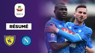 Résumé : Avec un Koulibaly en feu, Naples envoie le Chievo en Serie B !