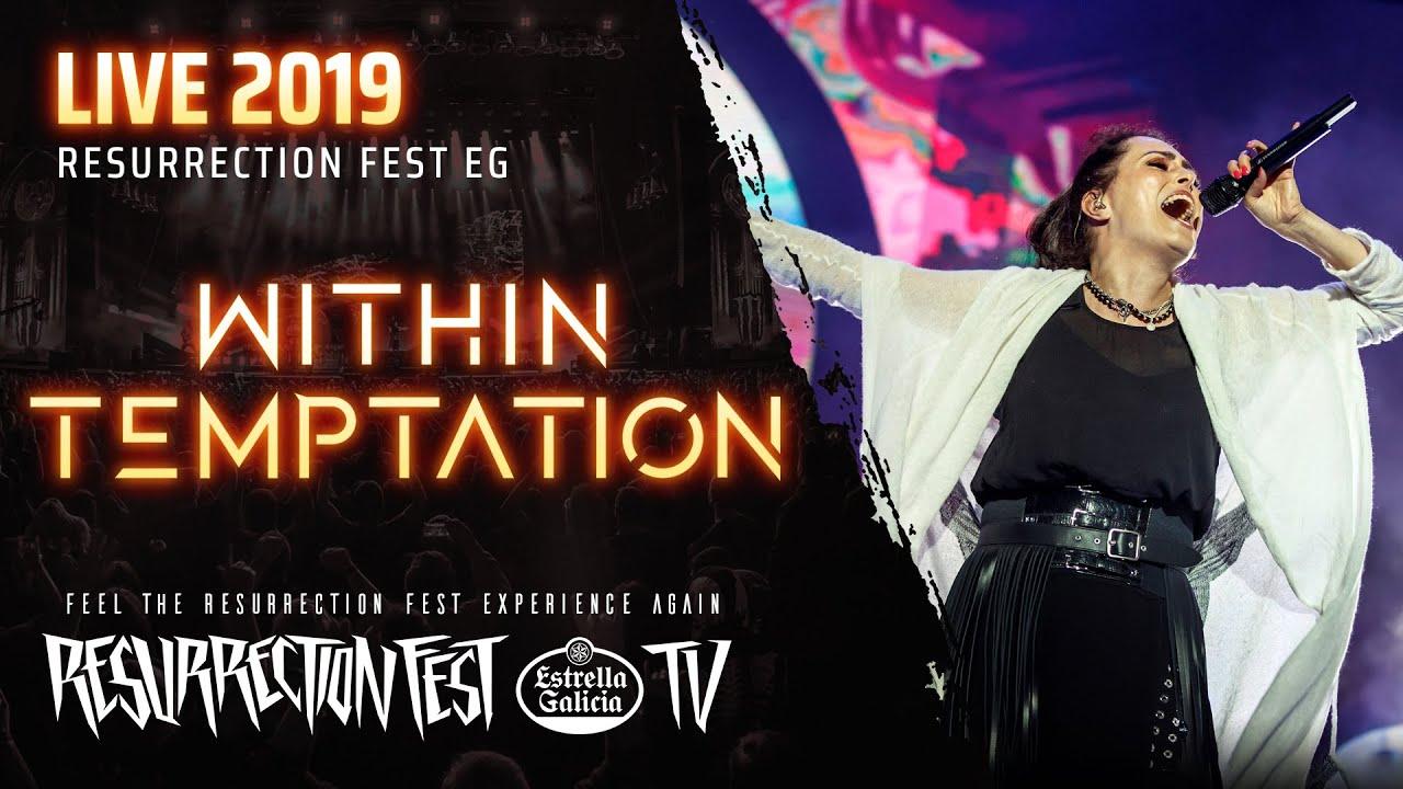 Within Temptation - Live at Resurrection Fest EG 2019 (Viveiro, Spain) [Full Show, Pro-shot]