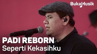 Video Padi Reborn - Seperti Kekasihku (with Lyrics) | BukaMusik 2.0 download MP3, 3GP, MP4, WEBM, AVI, FLV Juni 2018