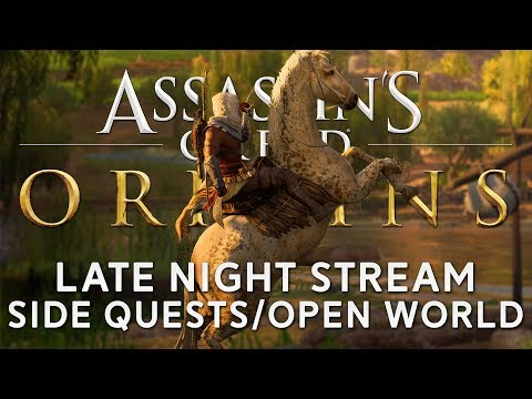 Download Youtube: Assassin's Creed Origins | Late Night Stream - Side Quests/Open World [Live Archive]
