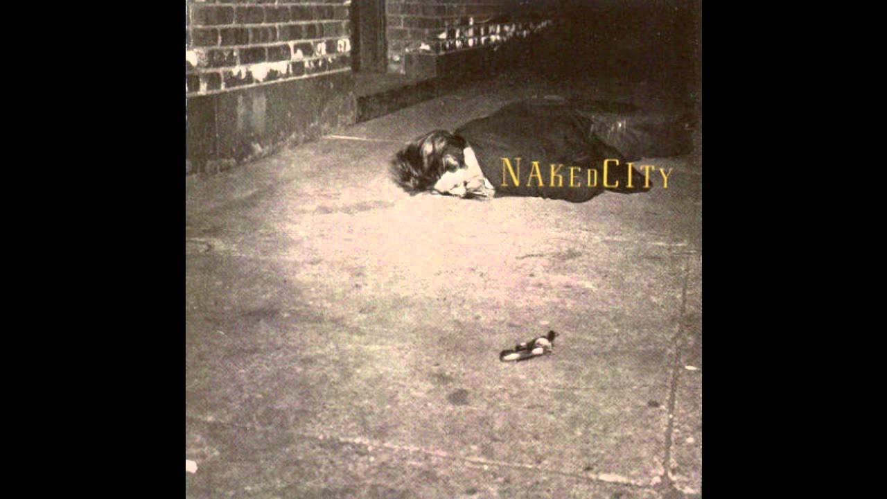 Naked city youtube