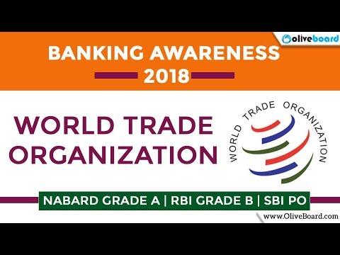 World Trade Organization | Banking Awareness 2018 | SBI PO 2018 | NABARD Grade A 2018 | RBI Grade B