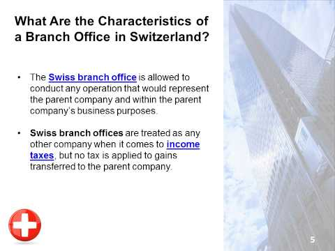 Opening a Branch vs  a Subsidiary in Switzerland