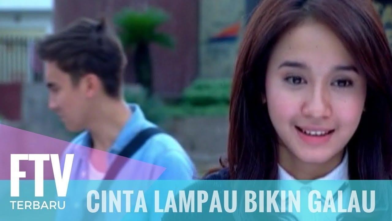 Download FTV Laudya Cintya Bella & Rendy Kjarnett - Cinta Lampau Bikin Galau