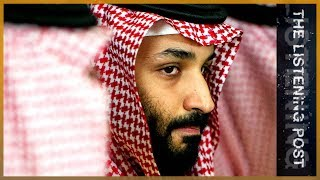 🇸🇦 Saudi Arabia's war on journalism | The Listening Post (Lead)