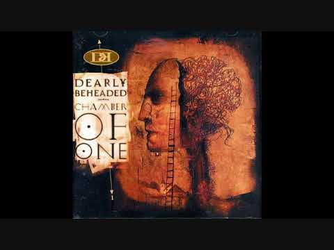 Dearly Beheaded - Chamber of one - full...