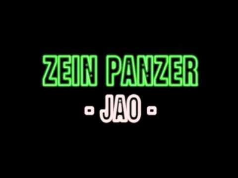 ZEIN PANZER - JAO