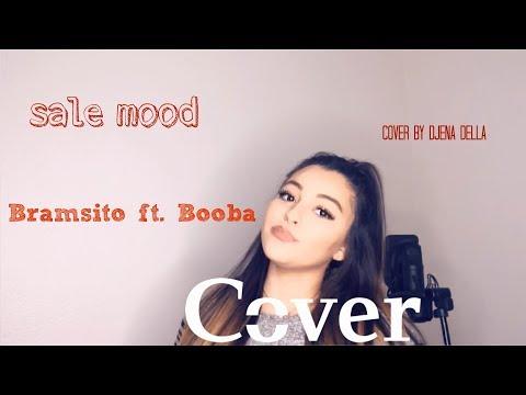 Bramsito - Sale mood ft. Booba ( cover Djena Della )