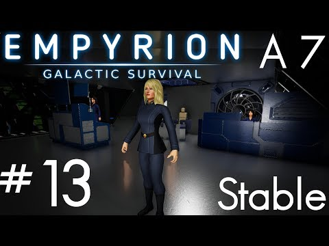 ALPHA 7.3 - LADIES! HELLO AND WELCOME !!! | Empyrion: Galactic Survival | Alpha 7 | Part 13