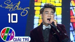 THVL | Solo cùng Bolero Mùa 5 - Tập 10[2]: Tình người ngoại đạo - Nguyễn Huy