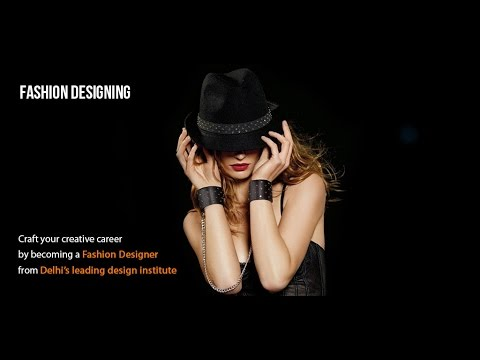 FASHION DESIGNING - Craft Your Creative Career