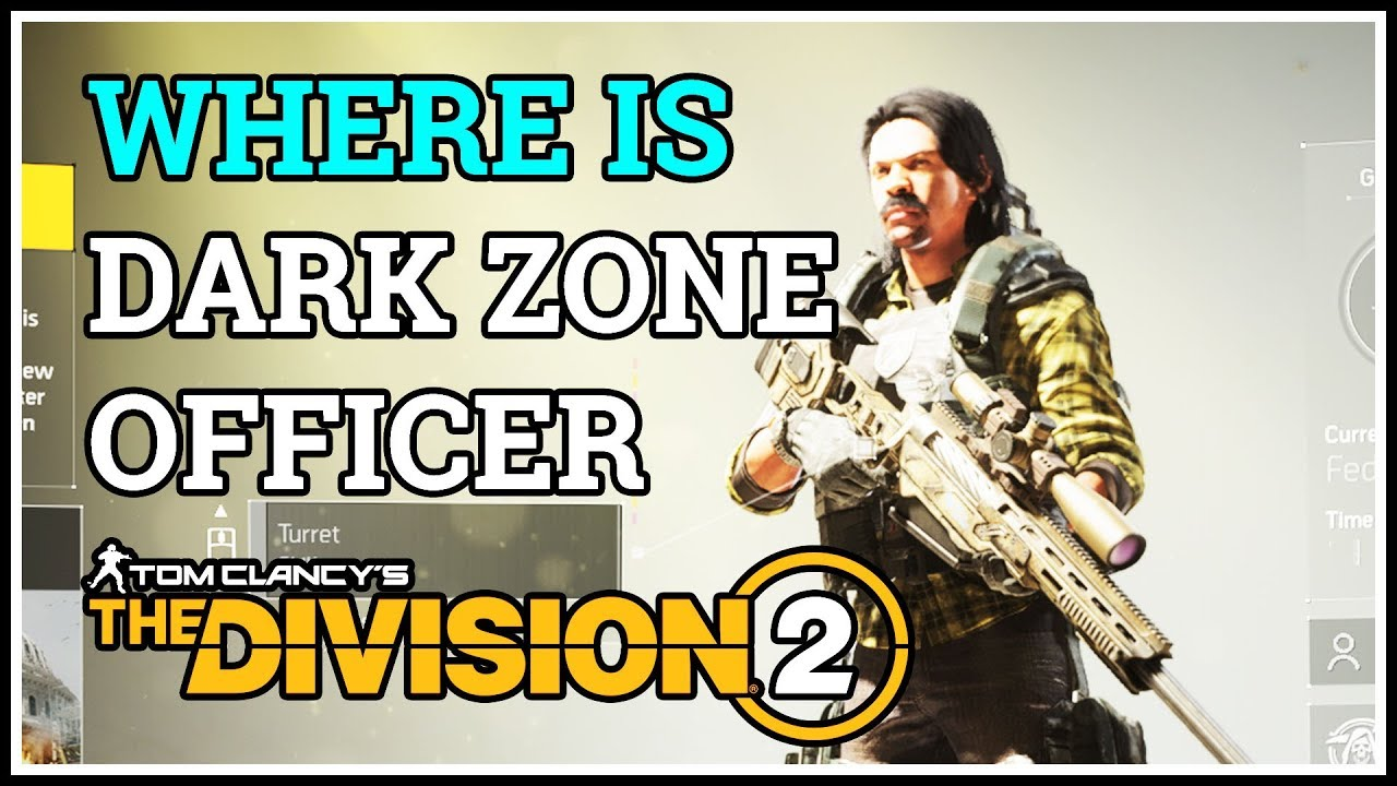 Where is Dark Zone Officer Location Division 2
