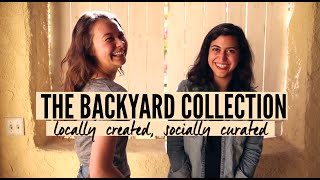The Backyard Collection: Locally Created, Socially Curated (DONATE/APPLY)
