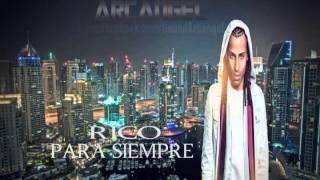 Arcangel - Rico Para Siempre (ORIGINAL)