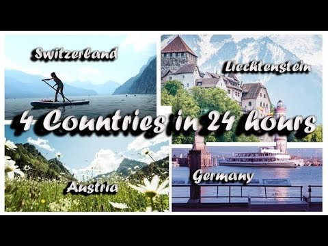 4 Countries in 24 Hours | Liechtenstein, Austria, Switzerland (Walensee), Germany (Lindau)