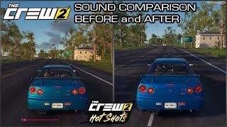 The Crew 2 - Nissan Skyline R34 Sound Comparison - Before and After April Update (Hot Shots Update)