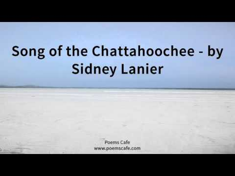Song of the Chattahoochee   by Sidney Lanier