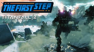 The First Step - Titanfall 2
