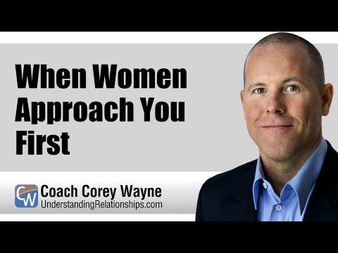 When Women Approach You First