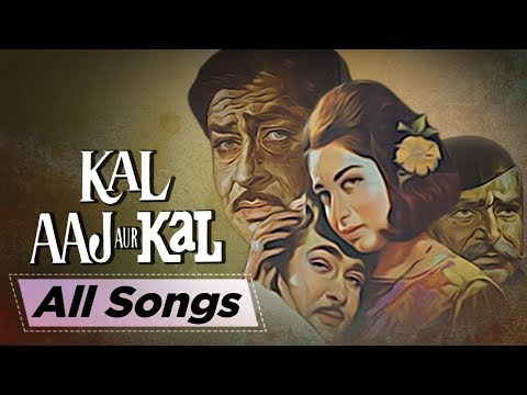 All Songs of Kal Aaj Aur Kal  Randhir Kapoor  Babita Kapoor  Raj Kapoor  Best Hindi Songs