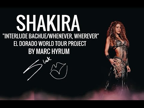 "Shakira ""Interlude BachueWhenever Wherever"" El Dorado World Tour Project"