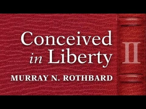 Conceived in Liberty, Volume 2 (Chapter 1) by Murray N. Rothbard