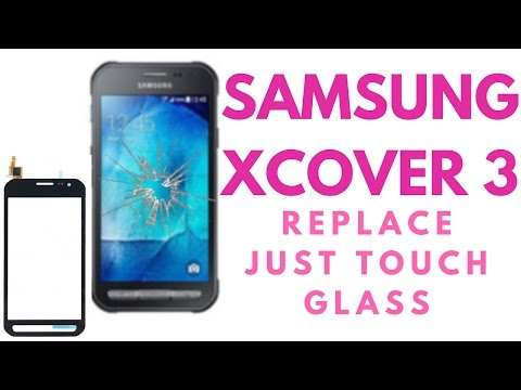 SAMSUNG Xcover 3 G388F - Replace Just Glass touch - CrocFIX