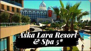 ASKA LARA RESORT & SPA HOTEL 5* LARA, ANTALYA TURKEY 2019