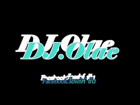 DJ.Olae - คิดอะไรอยู่