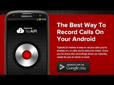 TapeACall - Record Calls Android App Review - CrazyMikesapps