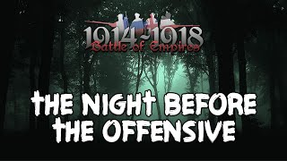 Battle of Empires: 1914-1918 - The Night Before the Offensive