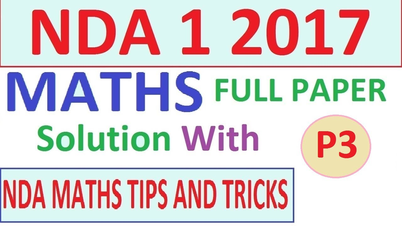 Nda 1 2017 maths paper solution with tricks part 3 youtube nda 1 2017 maths paper solution with tricks part 3 malvernweather Gallery