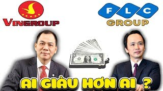 Phạm Nhật Vượng và Trịnh Văn Quyết ai giàu hơn ( Top Vietnamese billionaires ) | Văn Hóng
